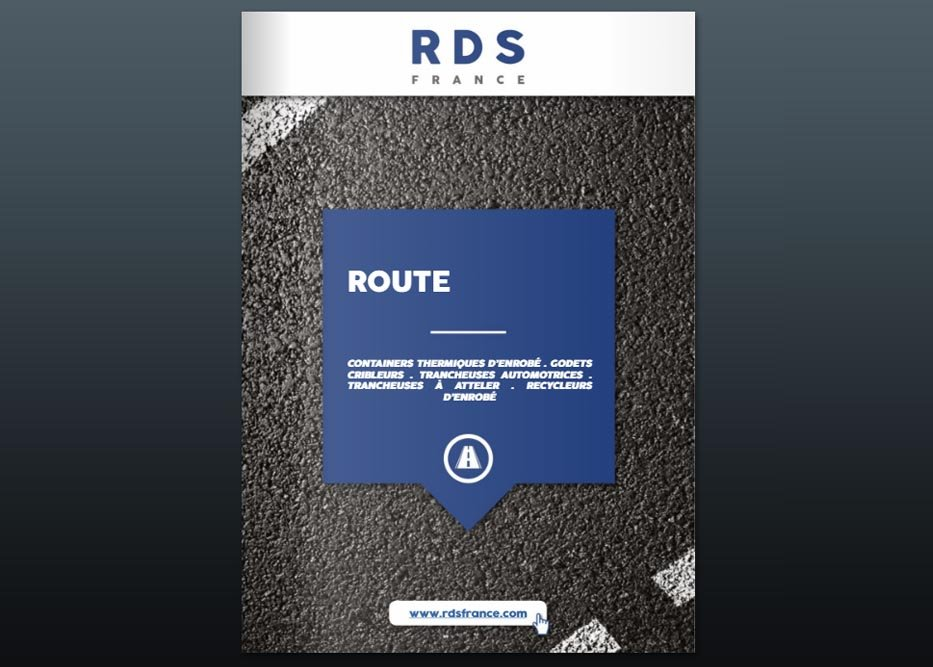 Catalogue travaux routiers - RDS France, spécialiste du matériel TP